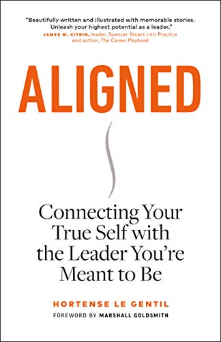 Aligned: Connecting Your True Self with the Leader You're Meant to Be Cover