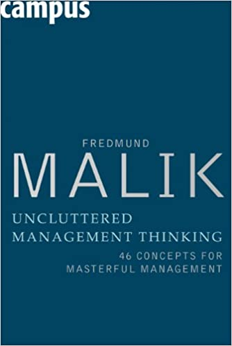 Uncluttered Management Thinking: 46 Concepts for Masterful Management Cover