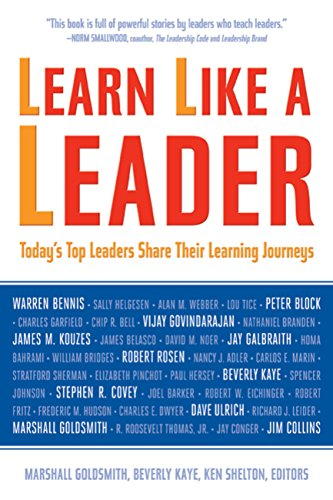 Learn Like a Leader: Today's Top Leaders Share Their Learning Journeys Cover