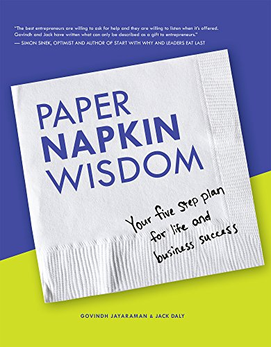Paper Napkin Wisdom: Your Five Step Plan For Life and Business Success Cover