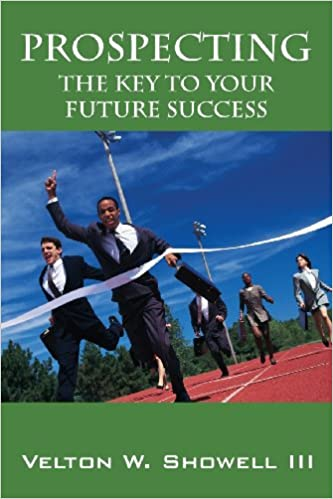 Prospecting: The Key to Your Future Success Cover