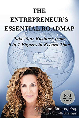The Entrepreneur's Essential Roadmap: Take Your Business from 0 to 7 Figures in Record Time Cover