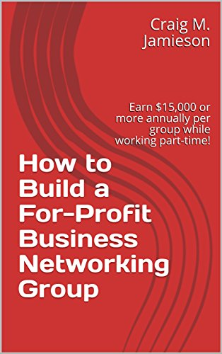 How to Build a For-Profit Business Networking Group Cover