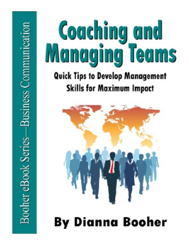 Coaching and Managing Teams: Quick Tips to Develop Management Skills for Maximum Impact Cover
