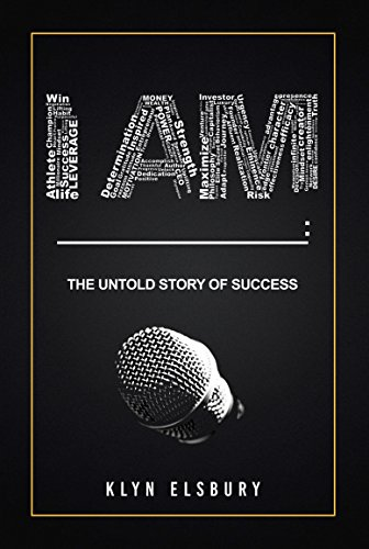 I AM ____: The Untold Story of Success Cover