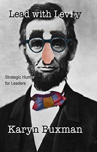 Lead with Levity: Strategic Humor for Leaders Cover