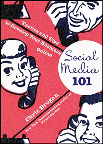 Social Media 101: Tactics and Tips to Develop Your Business Online Cover