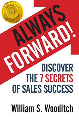 Always Forward!: Discover the 7 Secrets of Sales Success Cover