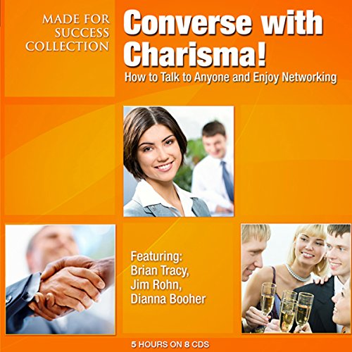 Converse with Charisma!: How to Talk to Anyone and Enjoy Networking Cover