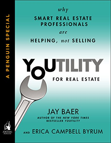 Youtility for Real Estate: Why Smart Real Estate Professionals are Helping, Not Selling (A Penguin Special from Portfolio) Cover