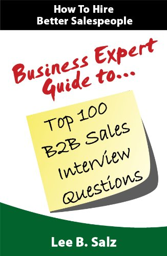 Business Expert Guide to Top 100 B2B Sales Interview Questions Cover