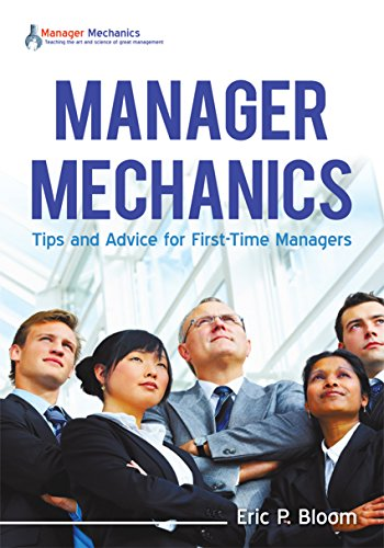 Manager Mechanics: Tips and Advice for First-Time Managers Cover