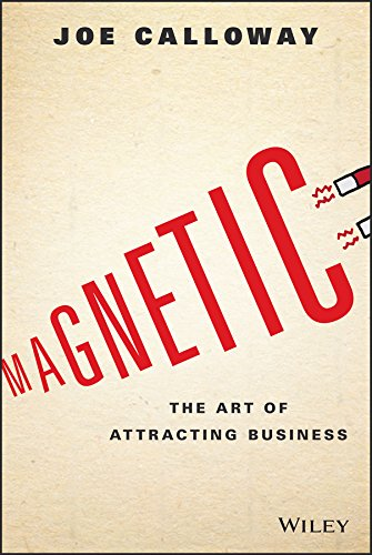 Magnetic: The Art of Attracting Business Cover