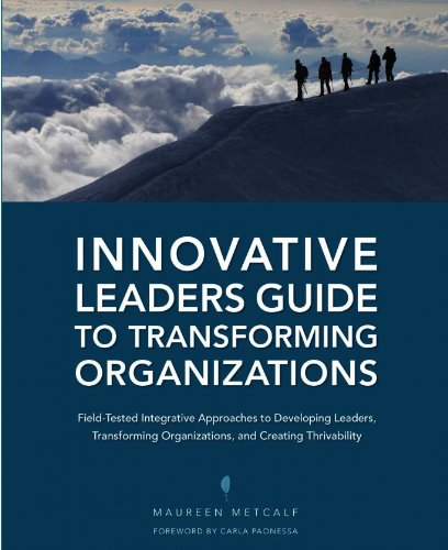 Innovative Leaders Guide to Transforming Organizations Cover