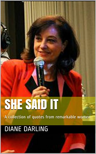 She Said It: A collection of quotes from remarkable women Cover