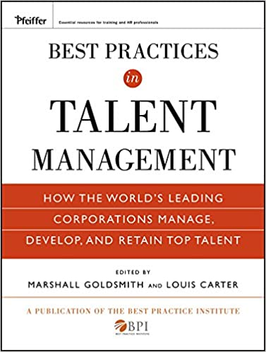 Best Practices in Talent Management: How the World's Leading Corporations Manage, Develop, and Retain Top Talent Cover