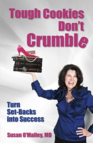 Tough Cookies Don't Crumble: Turn Set-Backs into Success Cover