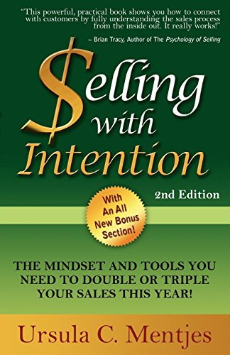 Selling With Intention: The Mindset And Tools You Need To Double Or Triple Your Sales This Year Cover
