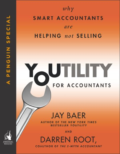 Youtility for Accountants: Why Smart Accountants Are Helping, Not Selling (A Penguin Special from Portfolio) Cover