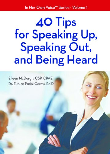 40 Tips For Speaking Up, Speaking Out, And Being Heard (In Her Own Voice™ Series Book 1) Cover