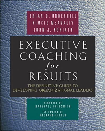 Executive Coaching for Results: The Definitive Guide to Developing Organizational Leaders Cover