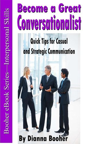 Become a Great Conversationalist: Quick Tips for Casual and Strategic Communication Cover