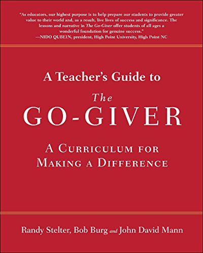 A Teacher's Guide to The Go-Giver: A Curriculum for Making a Difference Cover