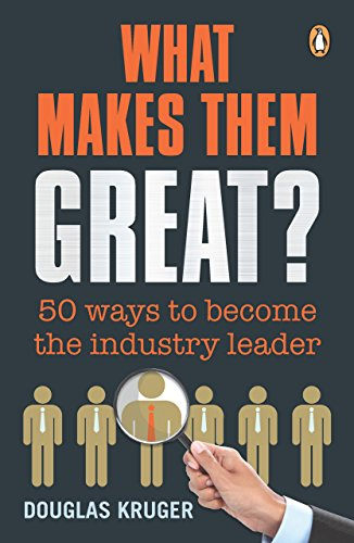 What Makes Them Great?: 50 Ways to Become the Industry Leader Cover