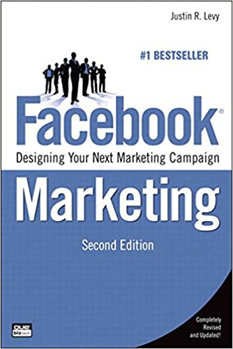 Facebook Marketing: Designing Your Next Marketing Campaign (Que Biz-Tech) Cover