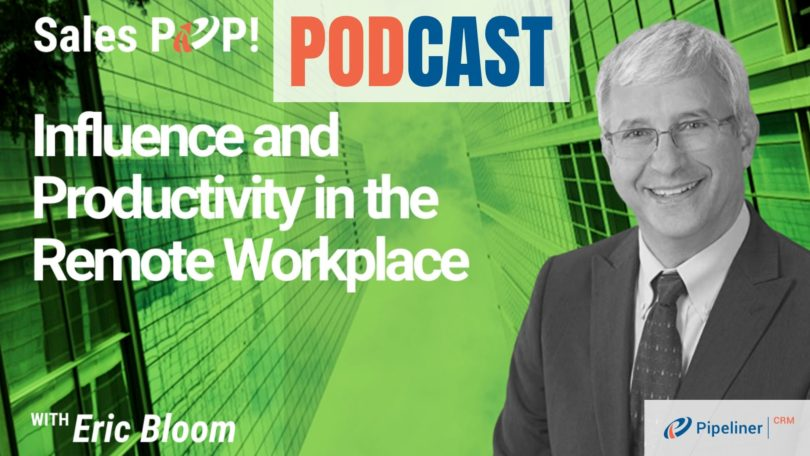 🎧 Influence and Productivity in the Remote Workplace