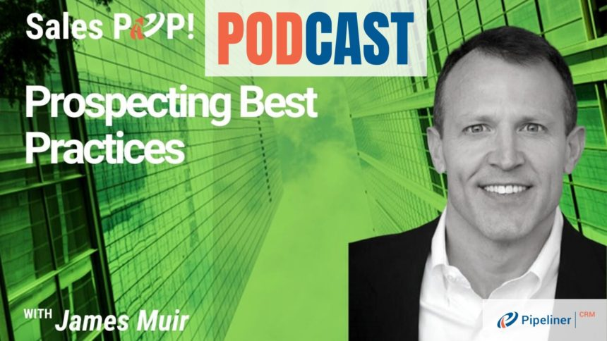 🎧 Prospecting Best Practices