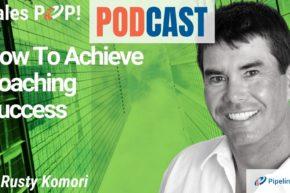 🎧 How To Achieve Coaching Success