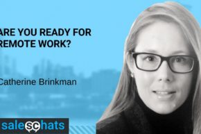 #SalesChats – Are You Ready For Remote Working?