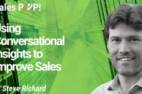 Using Conversational Insights to Improve Sales