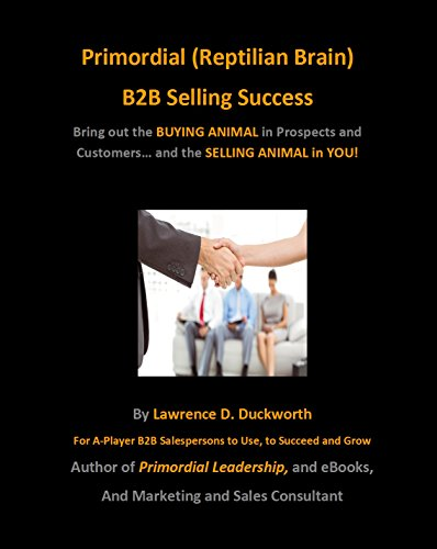 Primordial (Reptilian Brain) B2B Selling Success Cover