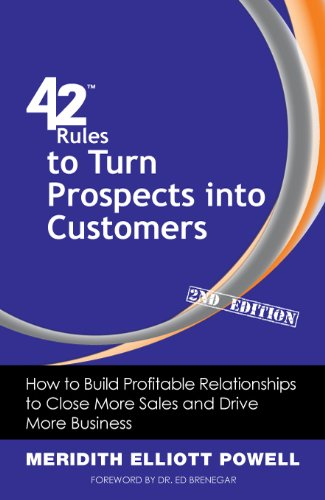 42 Rules to Turn Prospects into Customers (2nd Edition) Cover