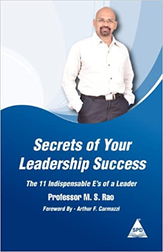 Secrets of Your Leadership Success: The 11 Indispensable E's of a Leader Cover