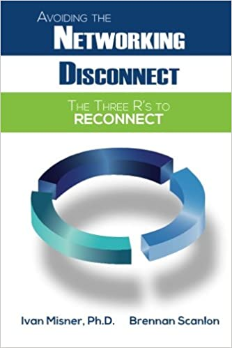 Avoiding the Networking Disconnect: The Three R's to Reconnect Cover
