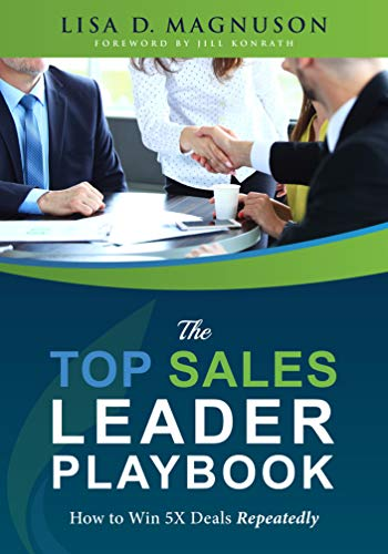 The TOP Sales Leader Playbook: How to Win 5X Deals Repeatedly Cover