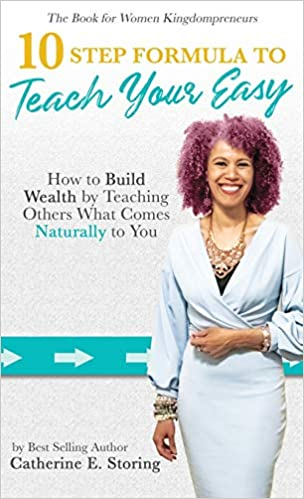 The 10-Step Formula To Teach Your Easy Manual: How to Build Wealth by Teaching Others What Comes Naturally to YOU! Cover