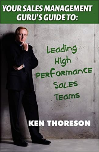 Your Sales Management Guru's Guide to. . . Leading High-Performance Sales Teams Cover