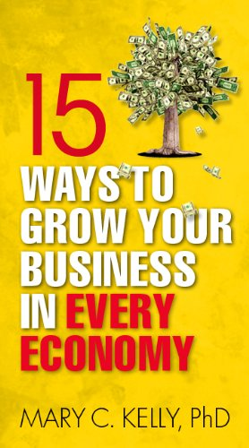 15 Ways to Grow Your Business in Every Economy Cover