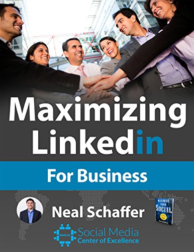Maximizing LinkedIn for Business Cover