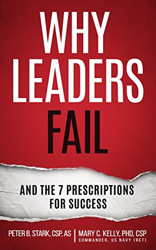 Why Leaders Fail and the 7 Prescriptions for Success Cover