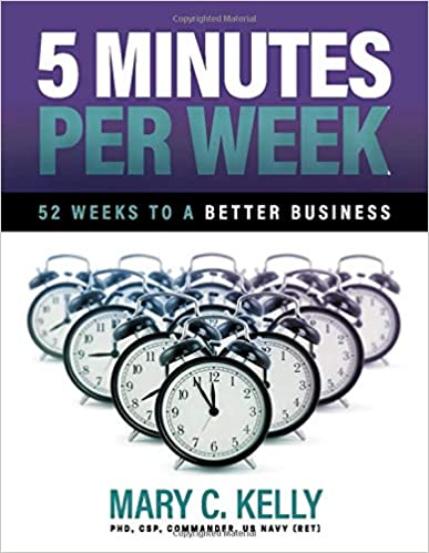 5 Minutes Per Week 52 Weeks to a Better Business: With Less Stress, Happier Teams, and More Productivity Cover