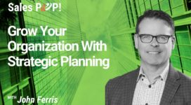 Grow Your Organization With Strategic Planning
