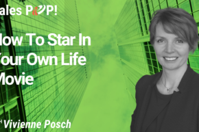 How To Star In Your Own Life Movie