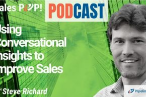 🎧 Using Conversational Insights to Improve Sales