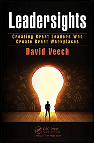 Leadersights: Creating Great Leaders Who Create Great Workplaces Cover