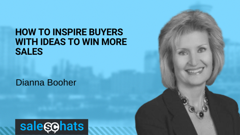 #SalesChats: How To Inspire Buyers With Ideas To Win More Sales